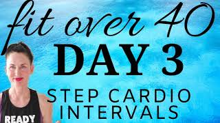 DAY 3 |  FIT OVER 40 LOW IMPACT WEIGHT LOSS & BODY SHAPING  PLAN | 30 DAY TOTAL BODY TRANSFORMATION