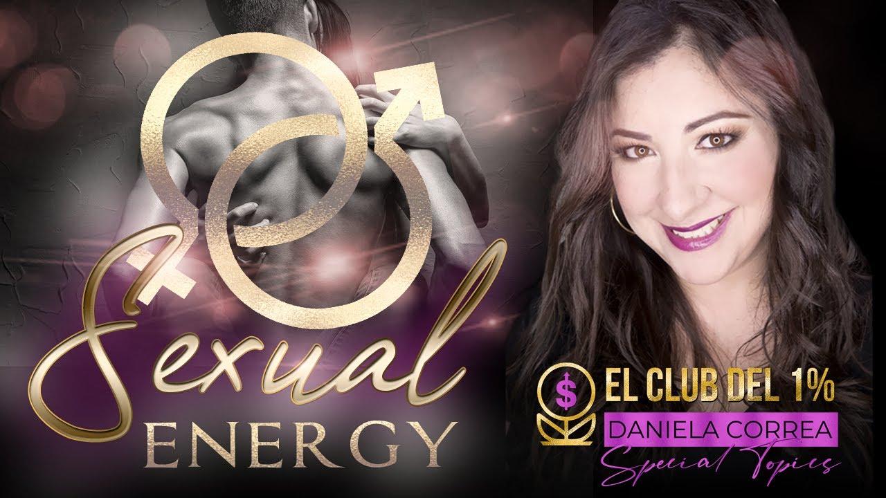 Sexual Energy con Daniela Correa