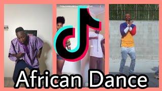TIK TOK 2020 | African Dance Tik Tok Compilation
