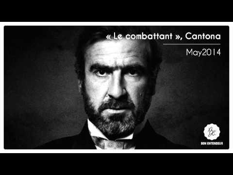 "Bon Entendeur : ""Le combattant"", Cantona, May2014"