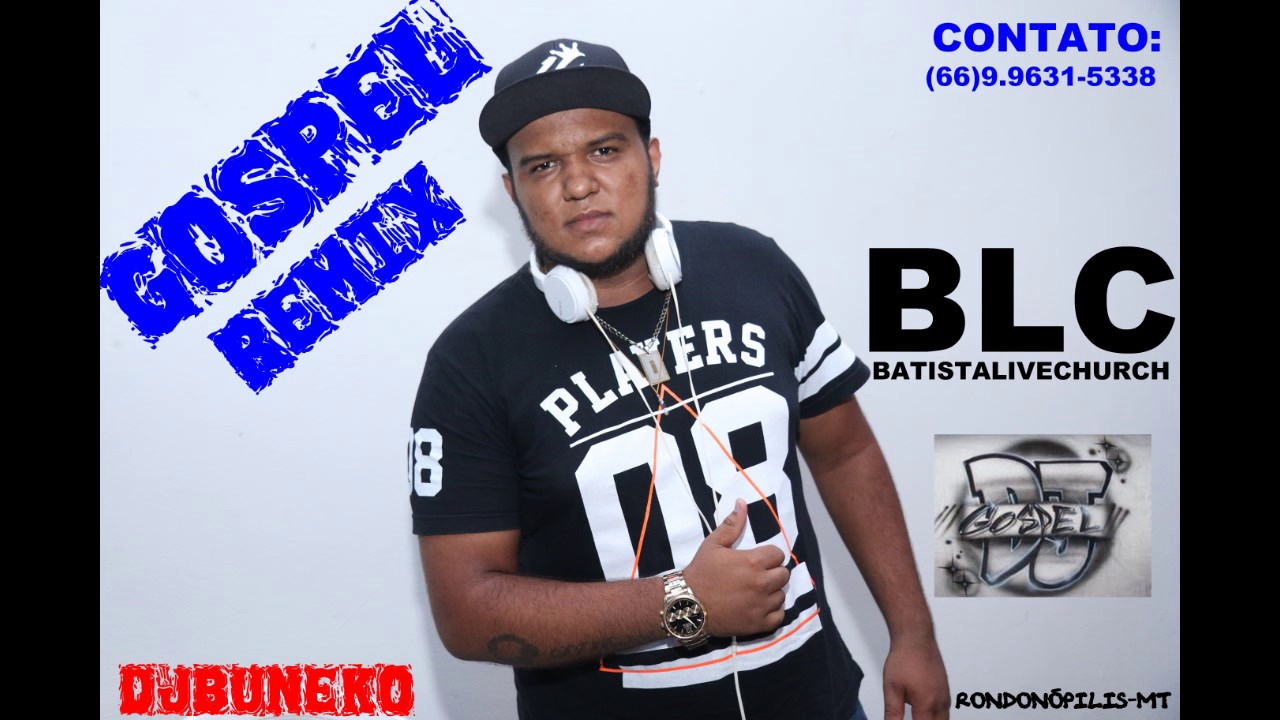 DJ BUNEKO - CD SUMMER ELETRO GOSPEL 2017 ESPECIAL IGREJA BLC BATISTA LIVE CHURCH  RONDONÓPOIS-MT