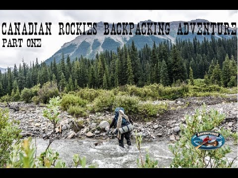 Canadian Rockies Backpacking Adventure Pt. 1