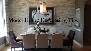 Model Home Decorating Tips