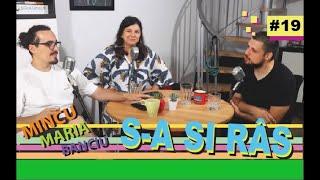 Mincu, Maria și Banciu | S-a și râs | Podcast #19 | EDUCAȚIE SEXUALĂ?