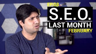 SEO Last Month February | What's New In SEO