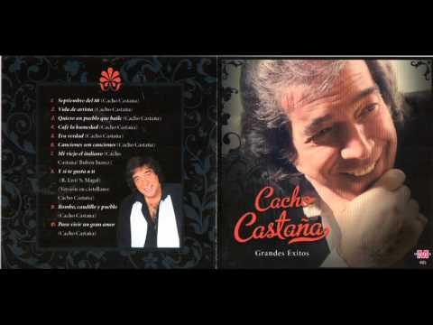 ENGANCHADO Cacho Castaña Su mejor CD Todos sus Hits