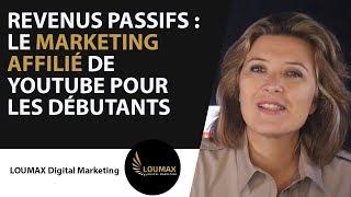 Marketing d'affiliation youtube pour les débutants  complément de revenu