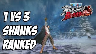 One piece burning blood Shanks Online Ranked Matches 1 vs 3
