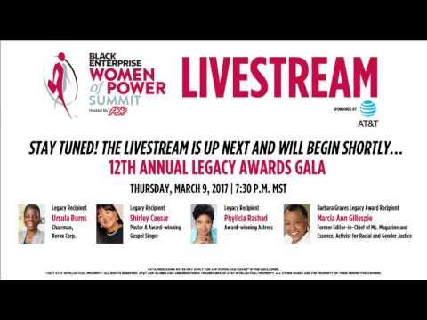 Black Enterprise's Women of Power Summit 2017 Live Stream - Part 1