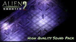 Alien Shooter 2: High Quality Weapon Sound Pack