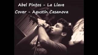 Abel Pintos - La Llave - Cover by Agus Casanova