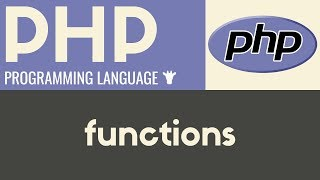 Functions | PHP | Tutorial 18