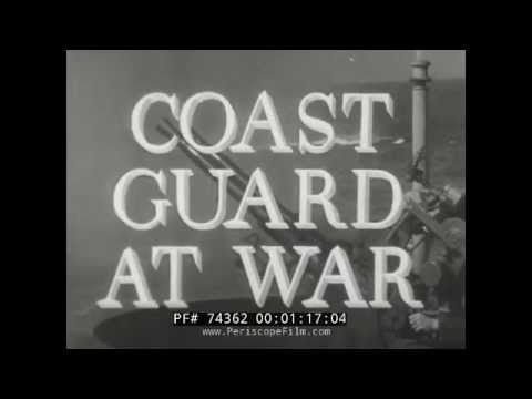 UNITED STATES COAST GUARD IN WORLD WAR II  USCG  74362