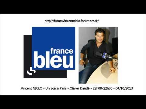 Vincent NICLO - Un Soir à Paris - France Bleu - 04/10/2013