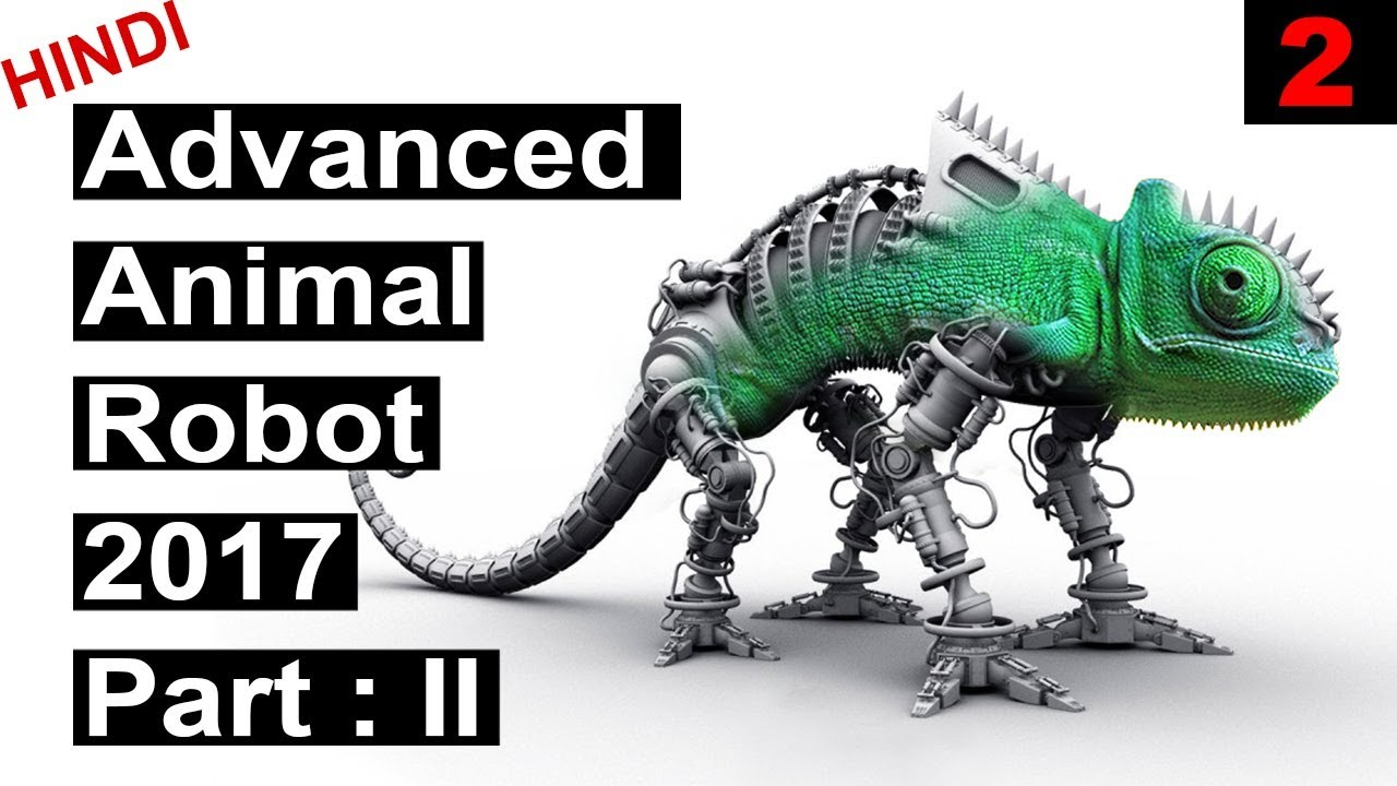 Part :2 Advanced Animal robot Technology that exist in 2017 | Upcoming advanced robot technologies