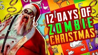 12 DAYS OF ZOMBIE CHRISTMAS (Call of Duty Zombies)