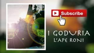 Video I Goduria - L'Ape Roni (Preview) download MP3, 3GP, MP4, WEBM, AVI, FLV November 2017