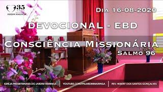 Salmo 96 - Consciência missionária