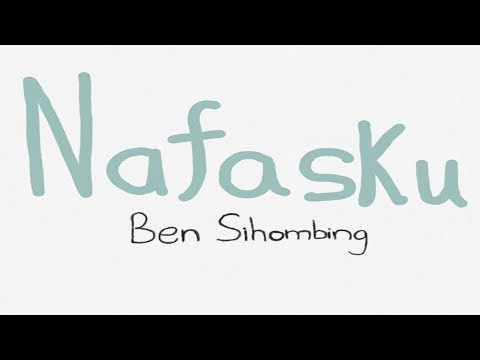 Nafasku - Ben Sihombing