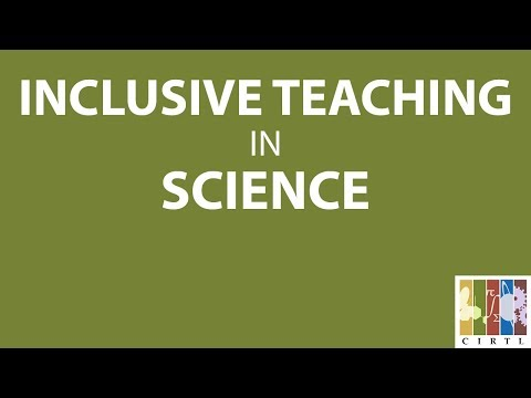 Inclusive Teaching in Science (April 12, 2018)