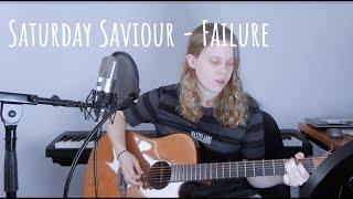 Saturday Saviour - Failure Cover