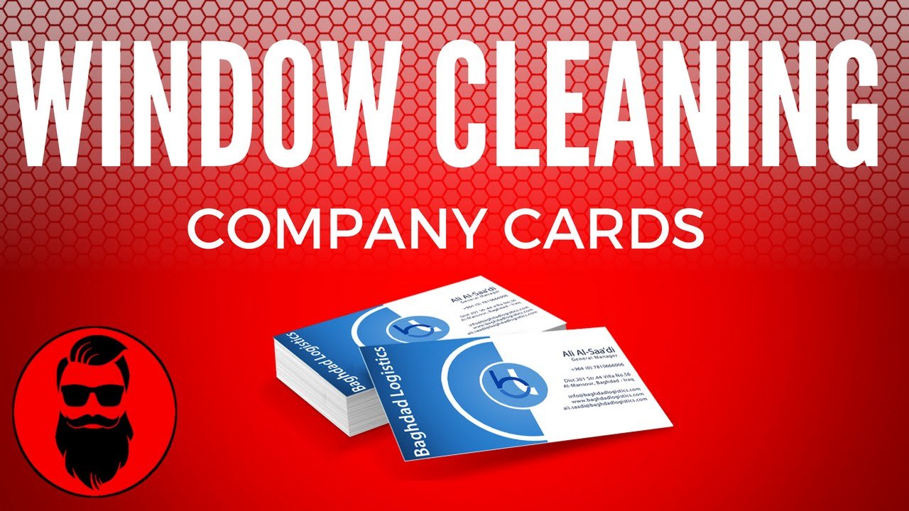 Business cards for your window cleaning company youtube business cards for your window cleaning company colourmoves