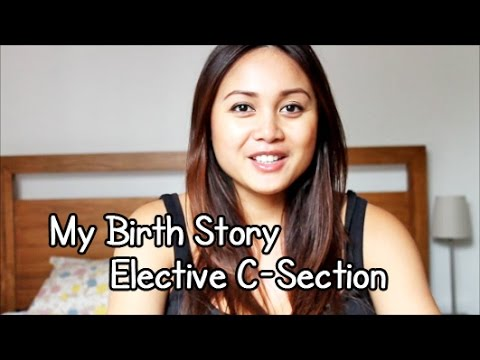 My birth story! Elective C-section - YouTube