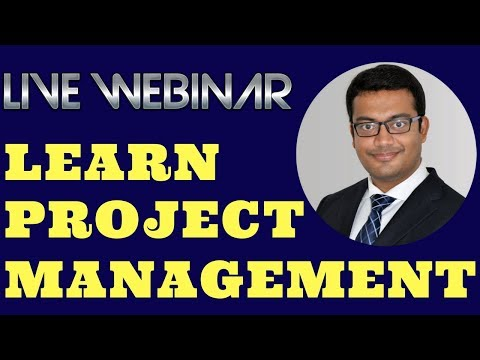 Live Webinar - Project Management | How, What and Why ?