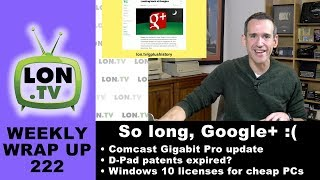 Weekly Wrapup 222 - Google+ Memories, D-Pad patents, Comcast Gigabit update, & more thumbnail
