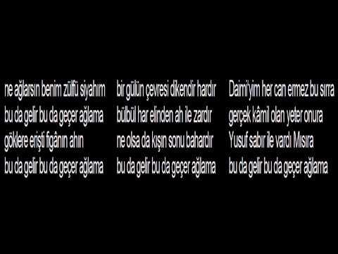 ne ağlarsın benim zülfü siyahım sözleri lyrics