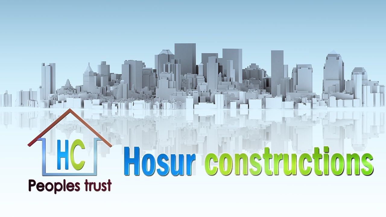 Hosur Construction Building Electrical Plumbing Painting Borwell drilling Interior & Exterior