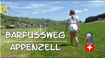 Barfussweg Appenzell - ohne Schuhe von Jakobsbad nach Gontenbad | Schweiz