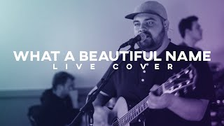 What A Beautiful Name - Hillsong Worship  ||  Jon Holman Live Cover