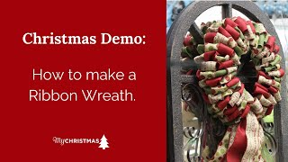 How to make a Ribbon Wreath.