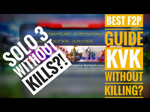 Lords Mobile Best F2P Guide Series Episode 3 KvK Without Killing Guide