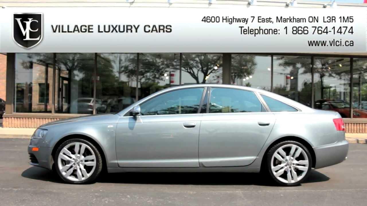 2007 Audi S6 Village Luxury Cars Markham Youtube