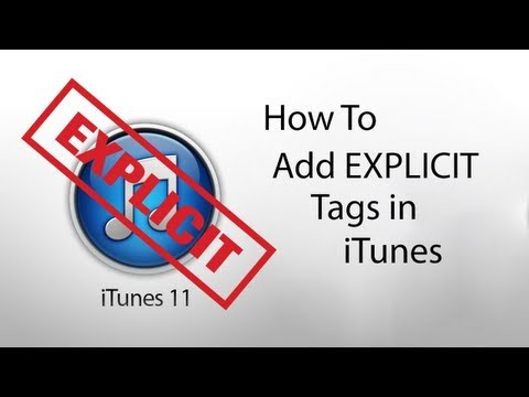 How To Add Explicit Tag In ITunes