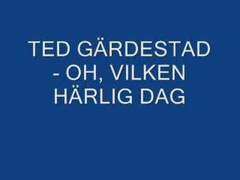 Ted Gärdestad - Oh, Vilken Härlig Dag