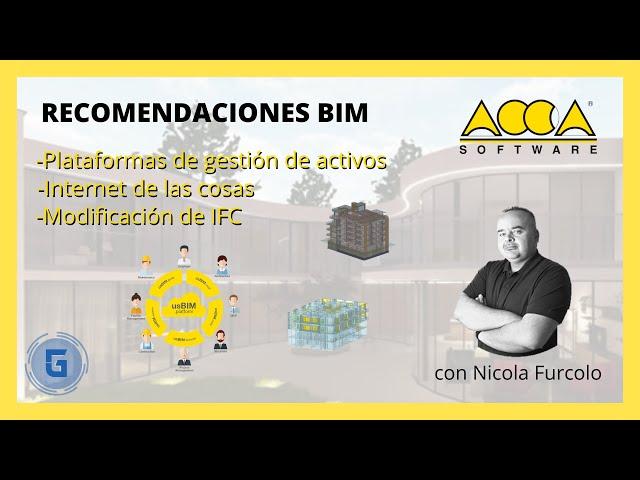 Plataformas de gestión, IOT y modificación de IFC de la mano de ACCA Software | Recomendaciones BIM