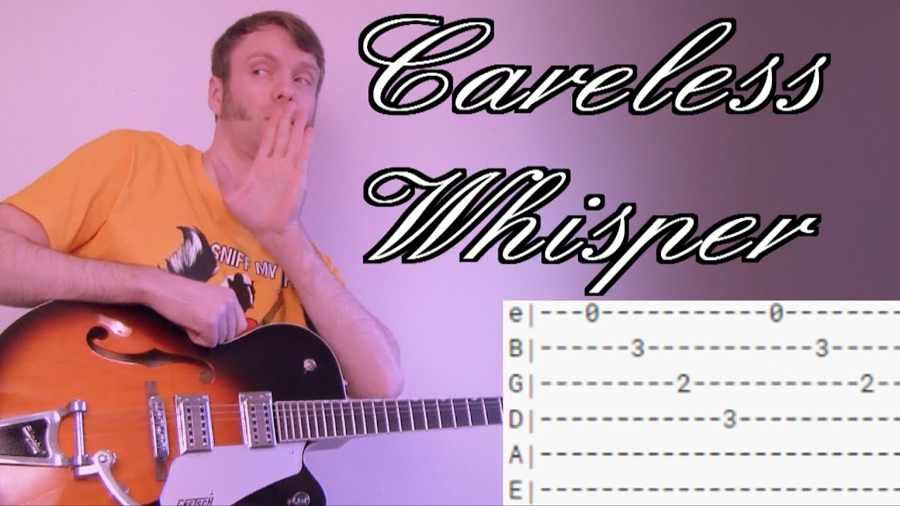 How To Play Careless Whisper By George Michael Guitar Lesson Chords