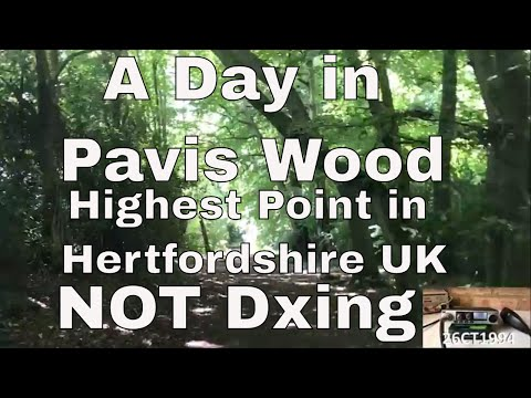CB Radio UK Activation : A Day in Pavis Wood Highest Point in Hertfordshire UK NOT DXing
