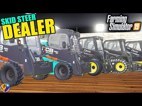 FS19 - SKID STEER DEALERSHIP $1,000,000 JCB JOHN DEERE NEW HOLLAND DEALERSHIP FARMING SIMULATOR 19