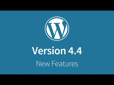 What's New In WordPress 4.4 - New Features Montage