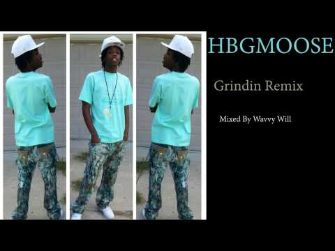 HBGMoose - Grindin - Lil Wayne Feat Drake (Remix) World Premiere Mixed By Wavvy Will audio