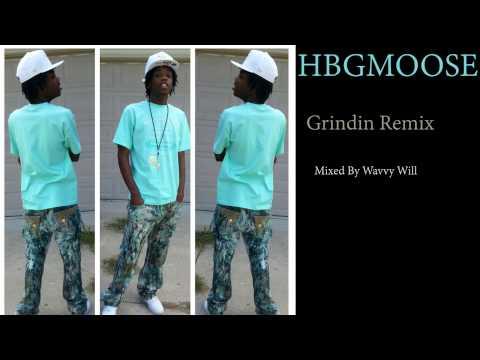 HBGMoose  Grindin  Lil Wayne Feat Drake Remix World Premiere Mixed  Wavvy Will audio
