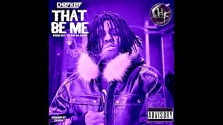 Chief Keef - That Be Me (SLOWED AND CHOPPED)
