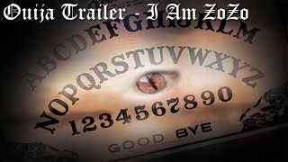 Ouija Trailer (Ouija board movie 2014) - I Am ZoZo