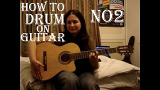 How to drum on guitar lesson No2 (breakbeat) ✔