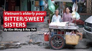 Bitter/Sweet Sisters | Vietnam's Elderly Poor | CNA Insider