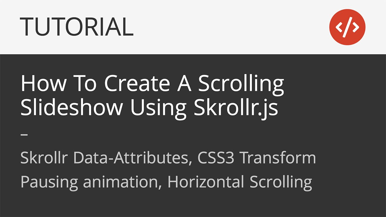 Skrollr Tutorial | How To Create A Scrolling Slideshow